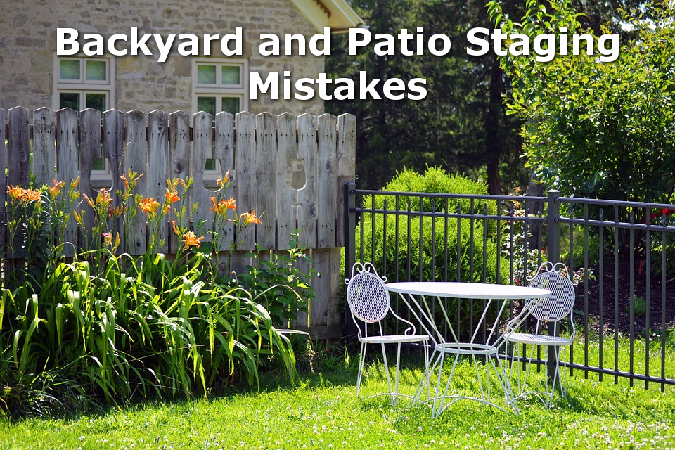 backyard staging mistakes